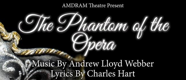 The Phantom of the Opera: POSTPONED