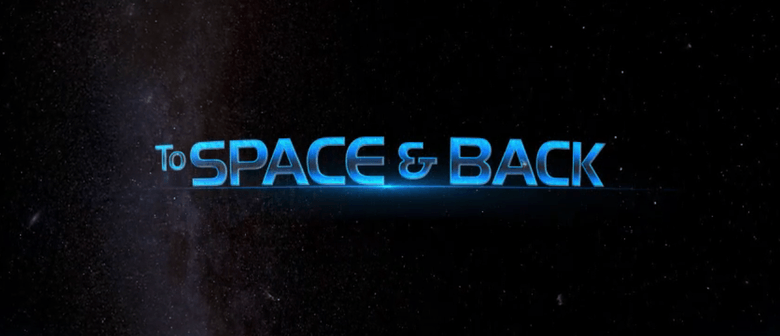 To Space and Back: CANCELLED