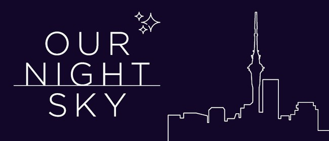 Our Night Sky: CANCELLED