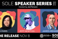THE RELEASE - SOLE Speaker Series