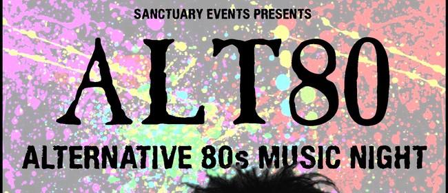 ALT80 - Alternative 80s Music Night: CANCELLED