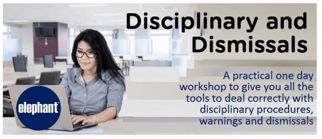Disciplinarys, Warnings and Dismissals Workshop