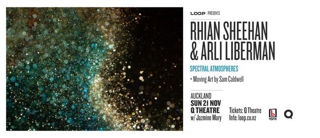 Rhian Sheehan and Arli Liberman: Spectral Atmospheres