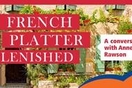 Annemarie Rawson - My French Platter Revisited