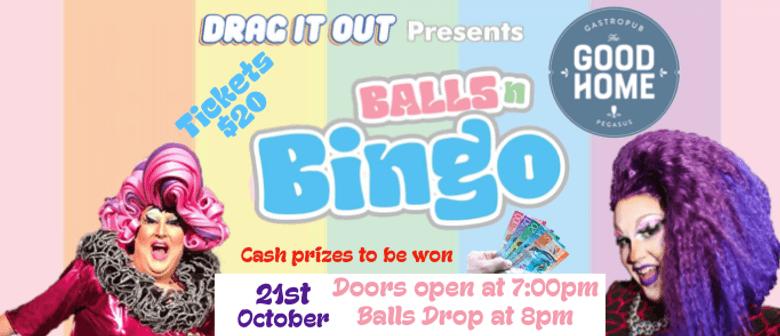 Drag It Out presents Balls N Bingo Pegasus