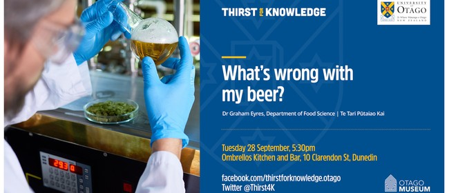 Thirst for Knowledge: What's wrong with my beer?