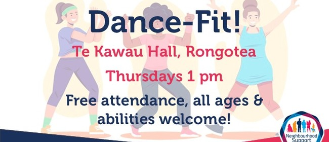 Dance-Fit Rongotea with Neighbourhood Support