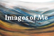 Images of Me - An Exhibition by Clayton Guthrie