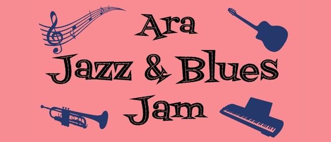 Ara Jazz and Blues Jam: POSTPONED