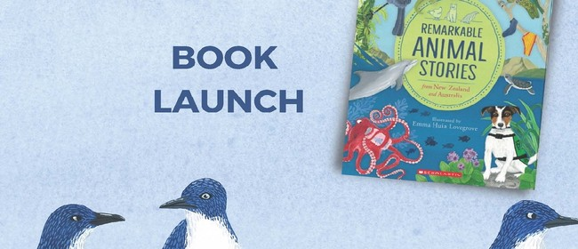 Remarkable Animal Stories Book Launch: CANCELLED