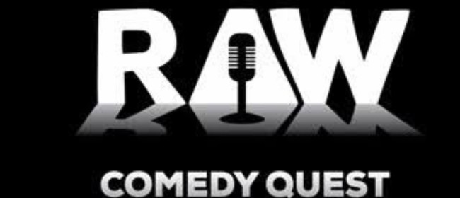 Raw Comedy Competition Heat 1 & 2: POSTPONED