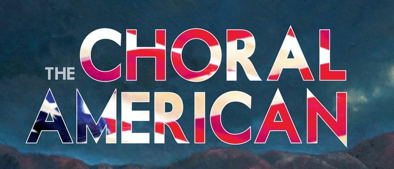 Viva Voce Presents The Choral American