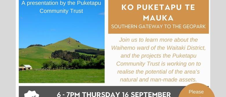 Ko Puketapu te mauka - Southern Gateway to the Geopark
