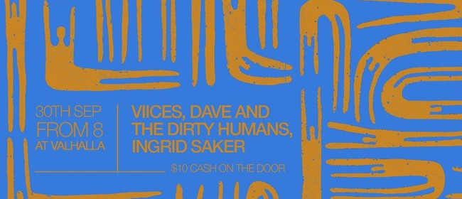 Viices, Dave & The Dirty Humans, Ingrid Saker