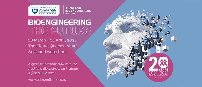Bioengineering the Future