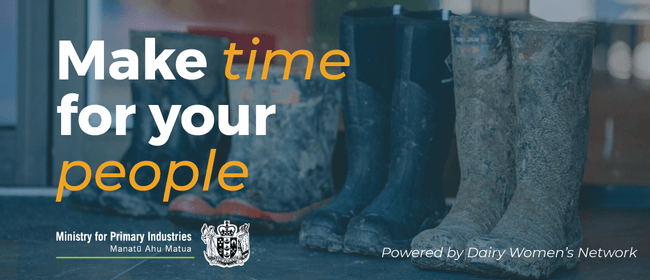 Make Time For Your People - Otago