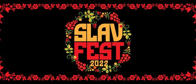 SlavFest 2022: REVIVED!