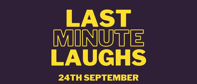 Last Minute Laughs