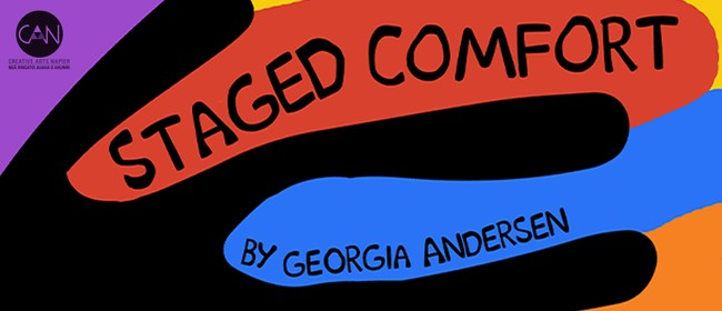 Staged Comfort - An exhibition by Georgia Anderson