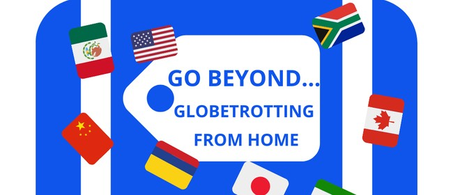 Lakes Theatre Arts - Go Beyond...Globetrotting From Home