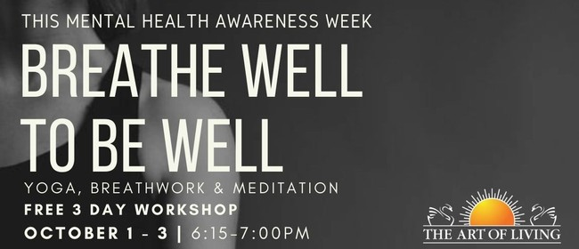 Breathe Well to Be Well For Mental Health & Wellbeing