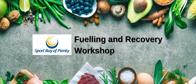 Fuelling and Recovery Workshop
