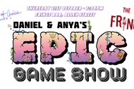 Image for event: Daniel & Anya's Epic Game Show