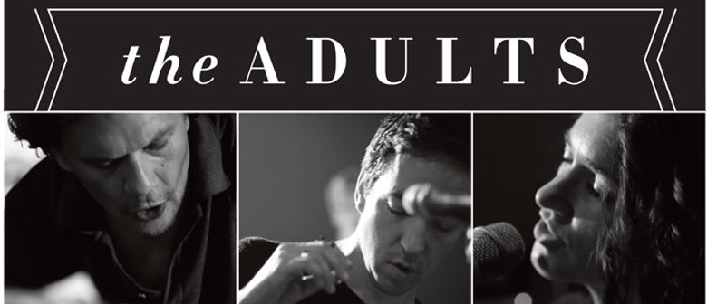 The Adults - July NZ Tour