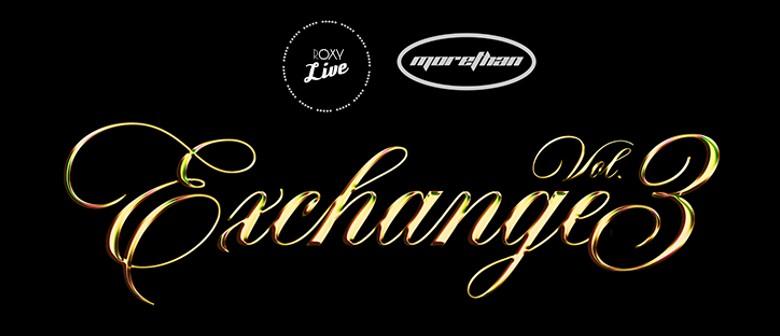 Roxy Live presents: Exchange Volume 3