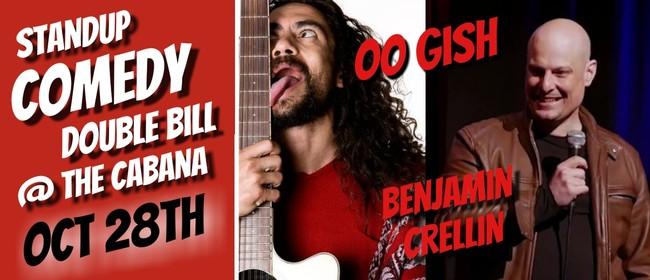 Standup comedy: Oo Gish and Benjamin Crellin