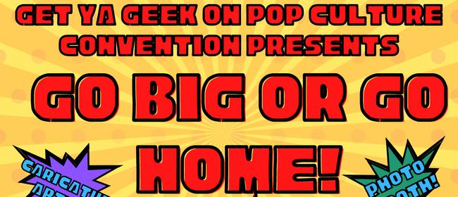 Get Ya Geek On Pop Culture Convention
