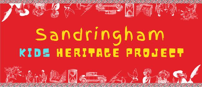 Sandringham Kids Heritage Project