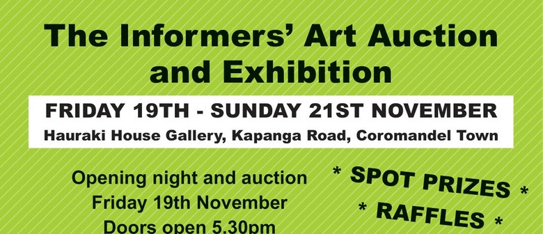 The Informers' Art Auction and Exhibition