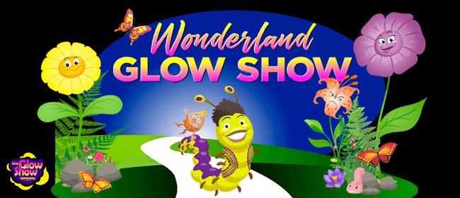 Wonderland Glow Show: CANCELLED