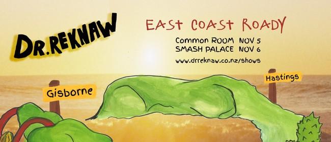 Dr. Reknaw - East Coast Roady