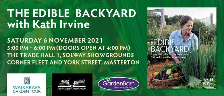The Edible Backyard with Kath Irvine