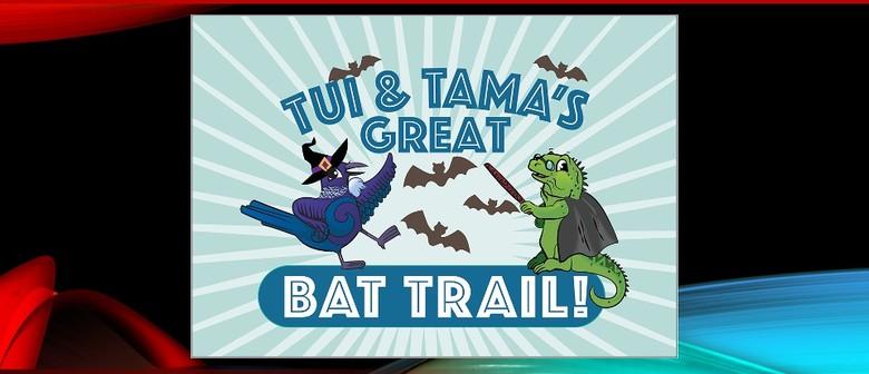 Tui & Tama's Great Bat Trail