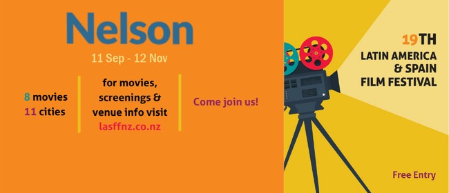 19th Latin America & Spain Film Festival - Nelson LASFF 2021