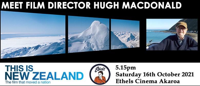 Meet & Greet with film director Hugh Macdonald