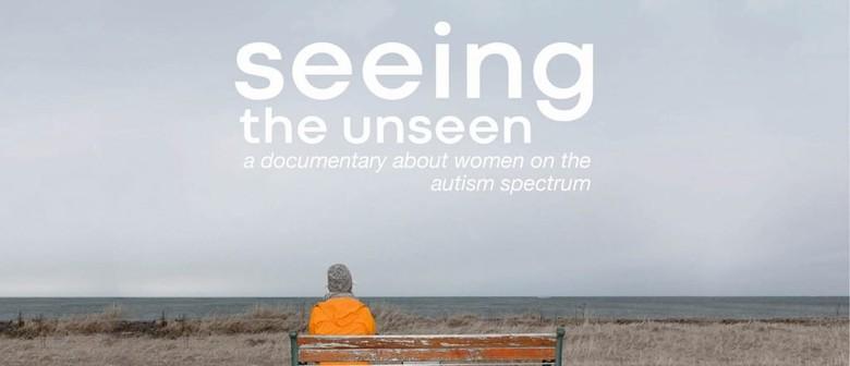 Seeing the Unseen – Quiet Screening