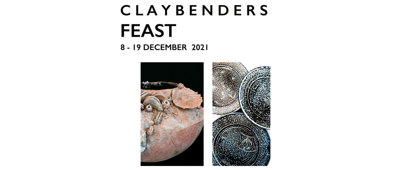 FEAST - Claybenders Ceramic Exhibition