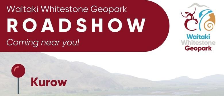 Waitaki Whitestone Geopark Roadshow - Kurow
