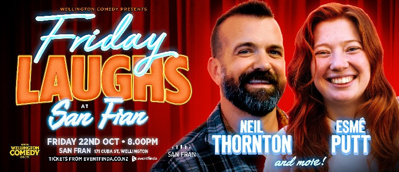 Friday Laughs at San Fran, with Neil Thornton
