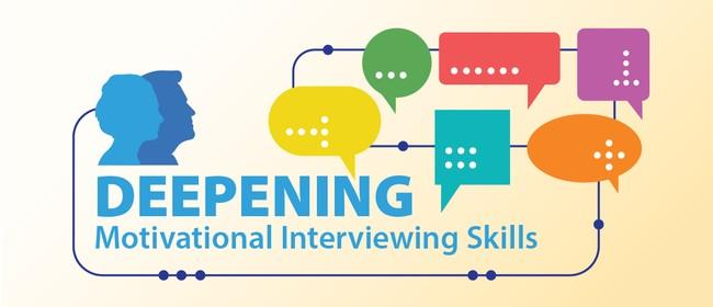Deepening Motivational Interviewing Skills - Christchurch