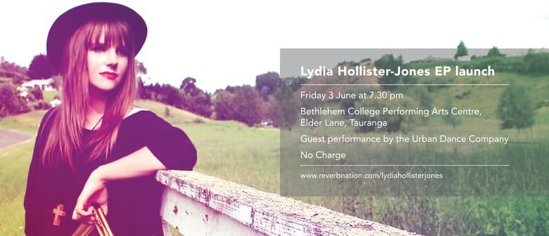Lydia Hollister-Jones EP Release