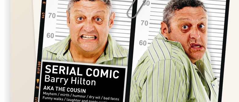 Barry Hilton - Serial Comic NZ Tour: SOLD OUT