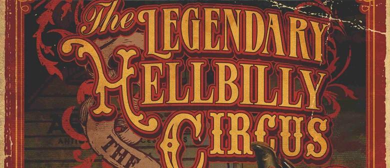 The Legendary Hellbilly Circus