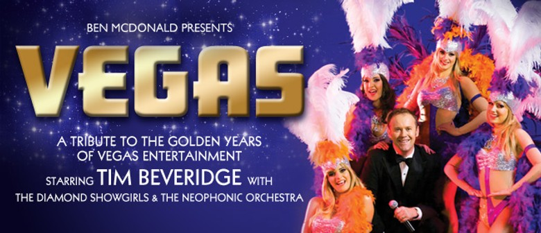 Vegas -Tribute to The Golden Years of Vegas Entertainment