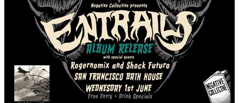 Entrails Album Release