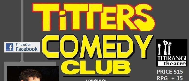 Titters Comedy Club Presents